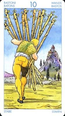 Десятка (10) Жезлов - Непосильная ноша. (Таро Артура Уэйта)